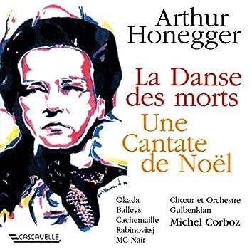Honegger: La danse des morts, H. 131 - Une cantate de Noël, H. 212