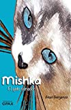 Mishka: El gato sanador (Enseñanzas de Saint Germain / Teachings of Saint Germain)