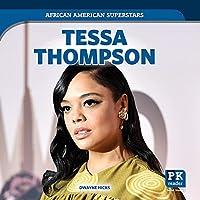 Tessa Thompson (African American Superstars)