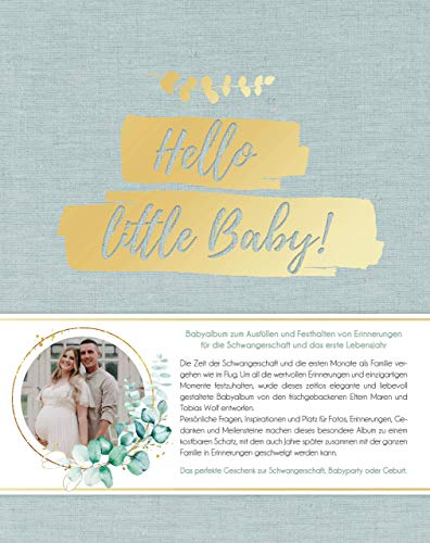 Hello little Baby!: Babyalbum zum Eintragen für die Schwangerschaft und das erste Jahr