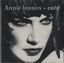 Cold (Coldest) by Annie Lennox