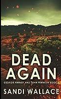 Dead Again (Georgie Harvey and John Franklin Book 2)