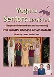 Yoga for Seniors Level I and II