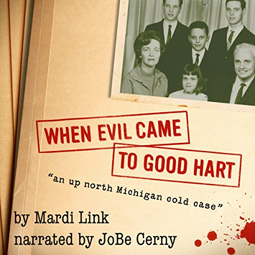 When Evil Came to Good Hart audiobook cover art