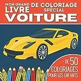 Mon grand livre de coloriage spécial voiture plus de 50 coloriages pour les enfants: Cahier de coloriage voitures pour les enfants de 5 à 15 ans   ... drole   cadeau pour noël ou un anniversaire