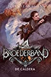 De Caldera (Broederband Book 7) (Dutch Edition)