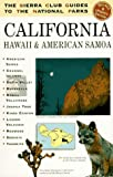 The Sierra Club Guides to the National Parks of California, Hawaii, and American Samoa