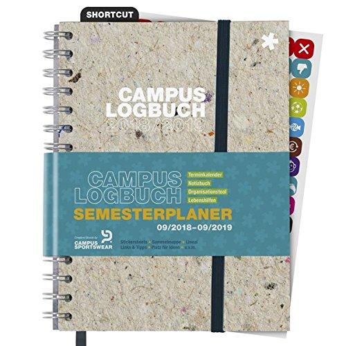 CampusLogbuch 2018/19: Semesterplaner, Terminkalender, Notizbuch, Organisationstool, Lebenshilfen / A5 / Spiralbindung / Campus Logbuch