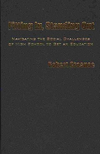 [(Fitting in, Standing Out : Navigating the Social Challenges of High School to Get an Education)] [By (author) Robert Crosnoe] published on (March, 2011)