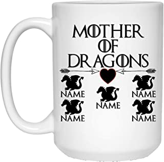 Custom Personalized Game of Thrones Coffee Mug Mother of Dragons Mug 15 oz White Ceramic Cup Great for Hot Chocolate and Tea Perfect Gift for any Mom and GOT Fan