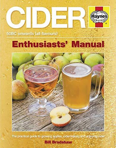 Cider: 50BC Onwards (Enthusiasts' Manual)