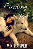 Finding You (Pack Bardot Book 1)
