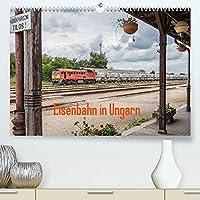 Eisenbahn in Ungarn (Premium, hochwertiger DIN A2 Wandkalender 2022, Kunstdruck in Hochglanz): Impressionen von Zuegen und Landschaften im wunderschoenen Ungarn (Monatskalender, 14 Seiten )