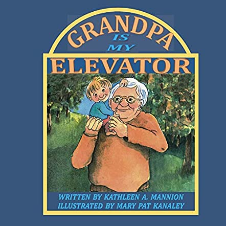 Grandpa is my Elevator