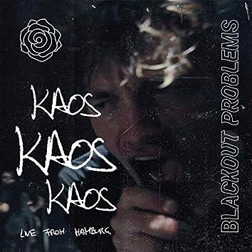 KAOS (Live from Hamburg)