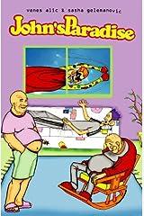 John's Paradise: Bad Day Kindle Edition
