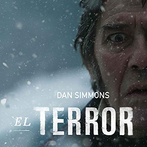 El terror [The Terror] (Narración en Castellano) audiobook cover art