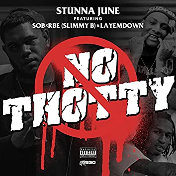 No Thotty (feat. Slimmy B & LayEmDown)