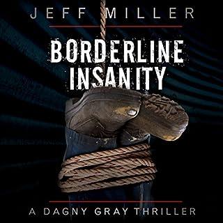 Borderline Insanity audiobook cover art