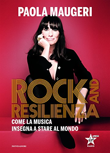 Rock and resilienza. Come la musica insegna a stare al mondo
