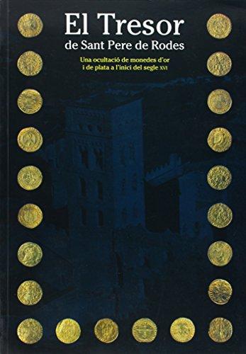 Tresor de Sant Pere de Rodes. Una ocultació de monedes d'or i plata a l'inici del segle XVI/El (MNAC)