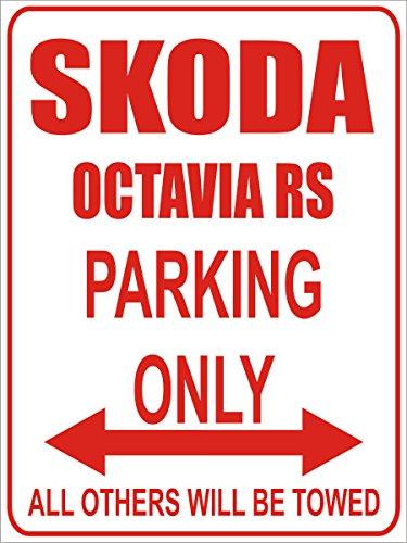 INDIGOS - Parkplatz - Parking Only- Weiß-Rot - 32x24 cm - Alu Dibond - Parking Only - Parkplatzschild - Skoda Octavia rs