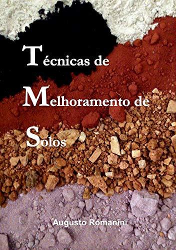 TÉCNICAS DE MELHORAMENTO DE SOLOS (Portuguese Edition)