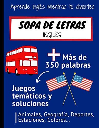 Sopa de Letras - Inglès: Libro de Sopa de Letras para Niños - Aprende inglés mientras te diviertes - Regalo para los niños