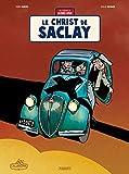 Une Aventure de Jacques Gipar T9 - Le Christ de Saclay