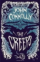 The Creeps: A Samuel Johnson Tale (The Samuel Johnson Series) by John Connolly (2013-10-22)