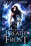 Breath of Frost (Dark and Wicked Fae Book 2) (Kindle Edition)