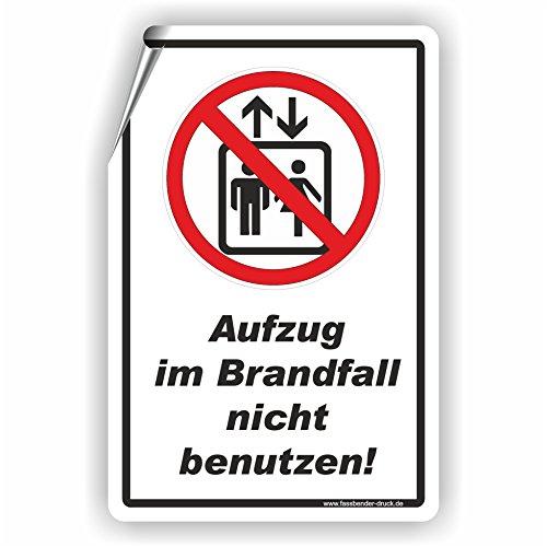 AUFZUG IM BRANDFALL NICHT BENUTZEN - SCHILD / D-076 (10x15cm Aufkleber)