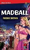 fredric brown la risposta  Madball: 20