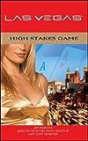 HIGH STAKES GAME (Las Vegas)