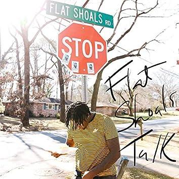 Flat Shoals Talk
