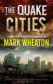 The Quake Cities by [Mark Wheaton]