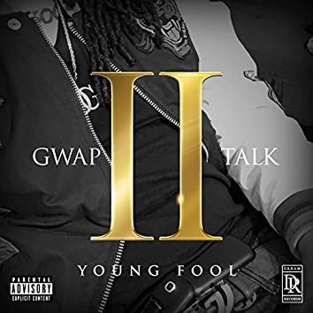 Gwap Talk, Vol. II