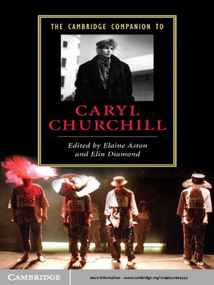 ウェイド自発的挨拶The Cambridge Companion to Caryl Churchill (Cambridge Companions to Literature) (English Edition)