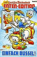 Lustiges Taschenbuch Enten-Edition 63: Einfach Dussel!