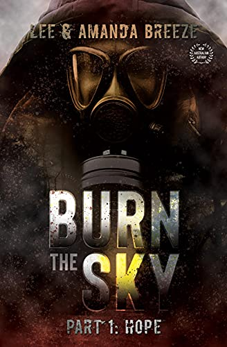 Burn The Sky: Part One: Hope by [Lee Breeze, Amanda Breeze]