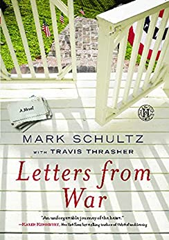 Letters from War: A Novel by [Mark Schultz]