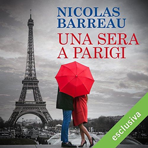 Una sera a Parigi | Nicolas Barreau