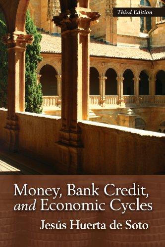 Money, Bank Credit, and Economic Cycles (LvMI) (English Edition)