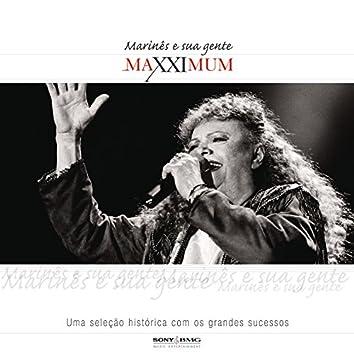 Maxximum - Marinês e Sua Gente