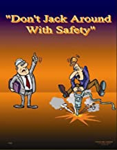 Don't Jack Around with Safety (18 x 24 inch)