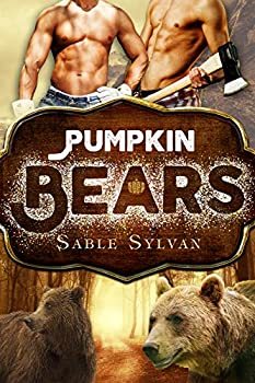 Pumpkin Bears  Freshly Baked Furry Tails Book 3