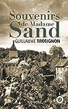 Le temps des blés, Tome 4 - Souvenirs de madame Sand