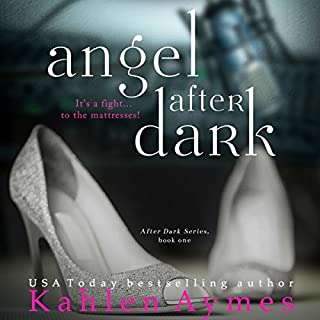 Angel After Dark (After Dark Series, #1)                   By:                                                                                                                                 Kahlen Aymes                               Narrated by:                                                                                                                                 Jessie Briar,                                                                                        Zachary Webber                      Length: 10 hrs and 59 mins     220 ratings     Overall 4.1