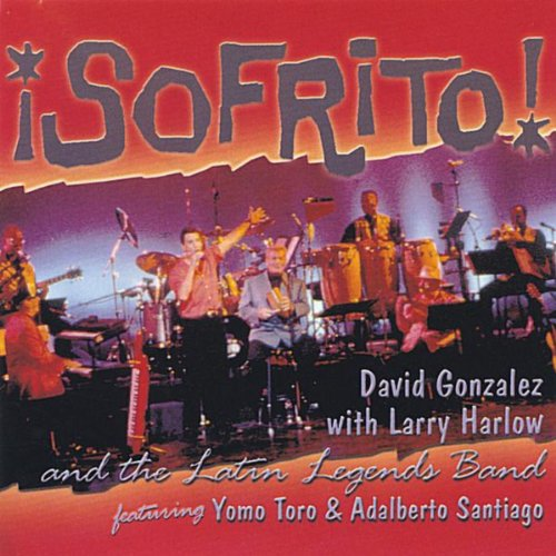 Sofrito! (feat. Yomo Toro & Adalberto Santiago)