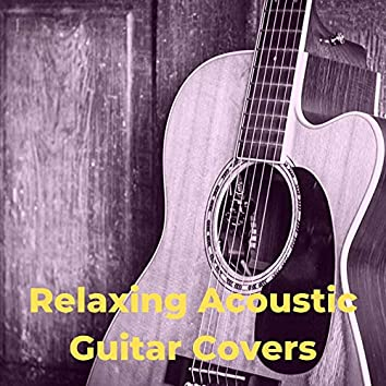 Relaxing Acoustic Guitar Covers